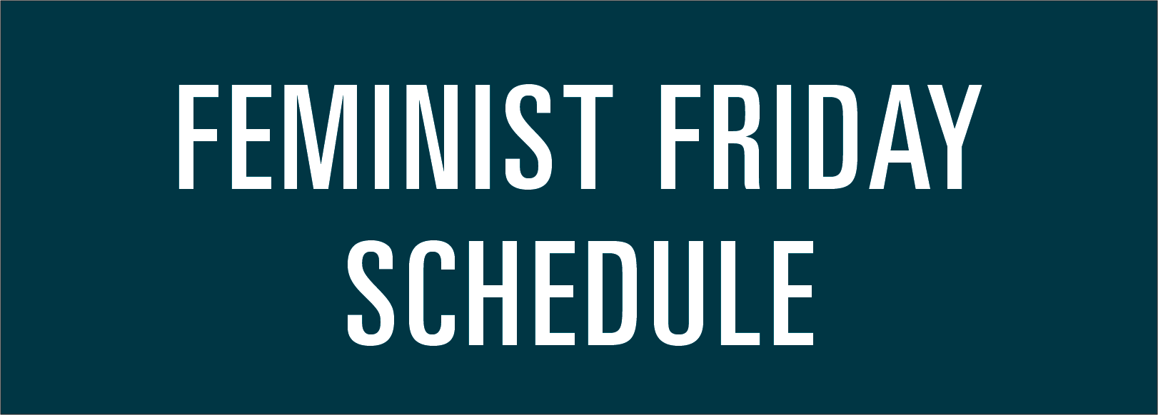Feminist Friday Schedule Tile
