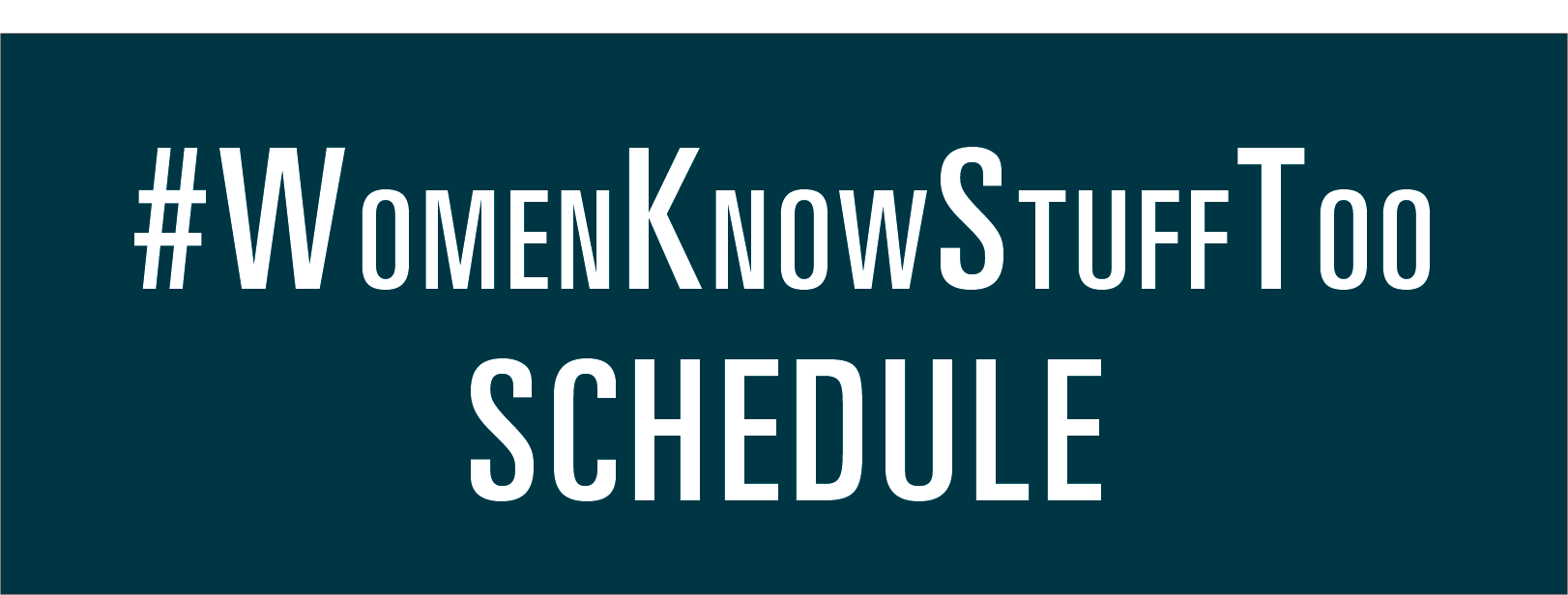 Link tile for Women Know Stuff Too Schedule
